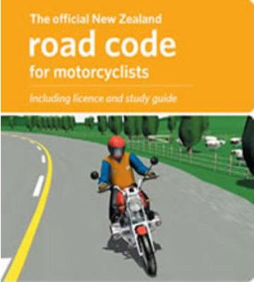 The Official New Zealand Road Code for Motorcyclists 2010