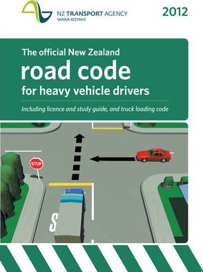 The Official NZ Road Code for Heavy Vehicles 2012
