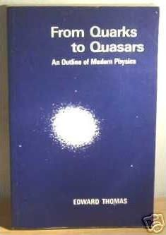 From Quarks to Quasars  Outline of Modern Physics