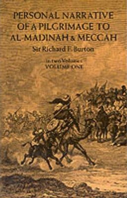 Personal Narrative of a Pilgrimage to Al-Madinah and Mecca: v. 1