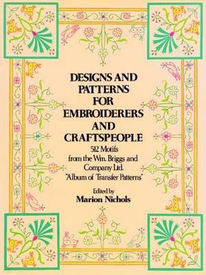 Designs and Patterns for Embroiderers and Craftsmen