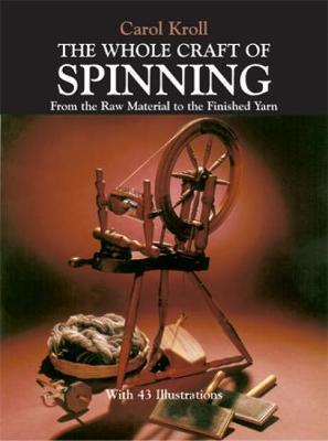 The Whole Craft of Spinning