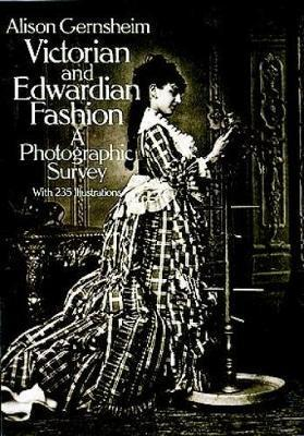 Victorian & Edwardian Fashion