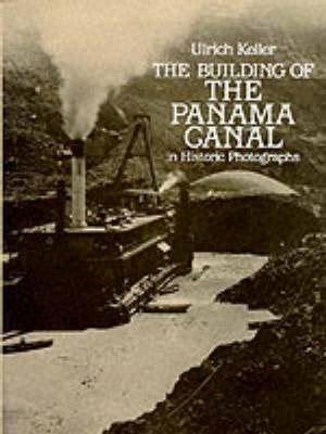 Building of the Panama Canal