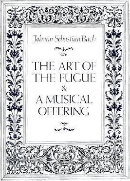 Art of the Fugue and a Musical Offering