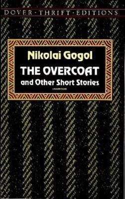 Ebook The Overcoat And Other Short Stories By Nikolai Gogol