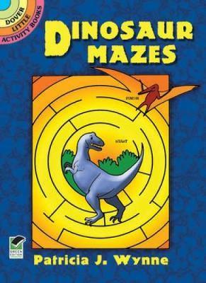 Dinosaur Mazes : Dover Little Activity Books
