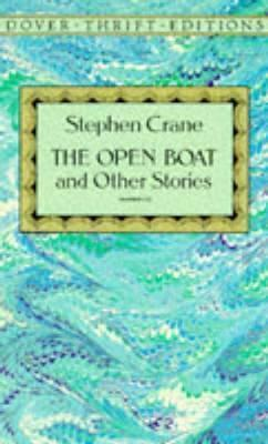 An examination of the open boat by stephen crane