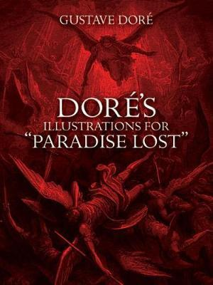 """Dore\'s Illustrations for \""""Paradise Lost\"""""""