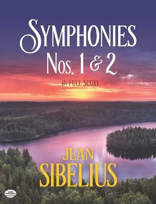 Symphonies 1 and 2 in Full Score