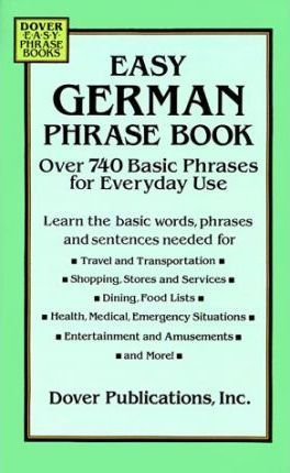 Easy German Phrase Book: Over 750 Basic Phrases for Everyday Use