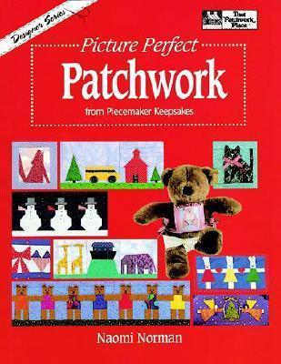 Picture Perfect Patchwork from Piecemaker Keepsakes