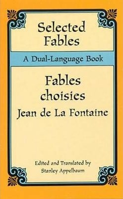 Selected Fables : A Dual-Language Book