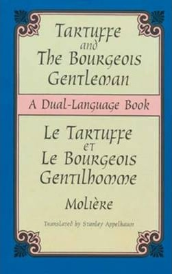 Tartuffe and the Bourgeois Gentleman : A Dual-Language Book