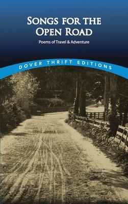 Songs for the Open Road : Poems of Travel and Adventure