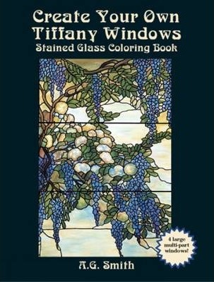 Create Your Own Tiffany Windows Stained Glass Coloring Book