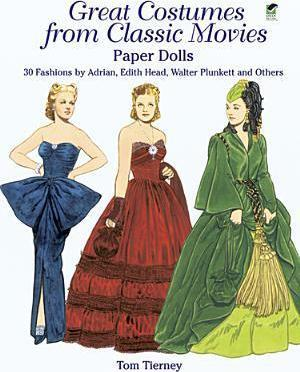 Great Costumes from Classic Movies Paper Dolls
