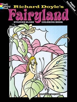 Fairyland Stained Glass Coloring Book : Marty Noble : 9780486430492