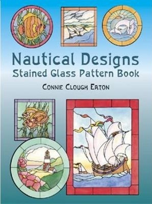 Nautical Designs Stained Glass : Pattern Book