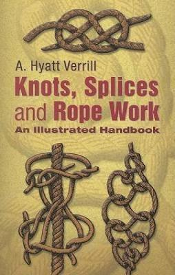 Knots, Splices and Rope Work
