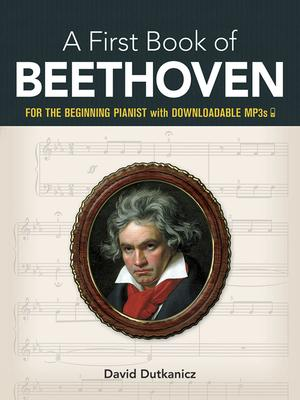 My First Book Of Beethoven : Favorite Pieces In Easy Piano Arrangements