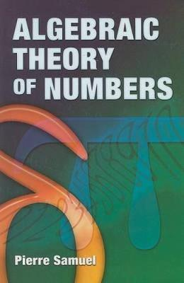 Algebraic Theory of Numbers