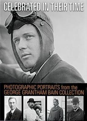 Photographic Portraits from the George Grantham Bain Collection