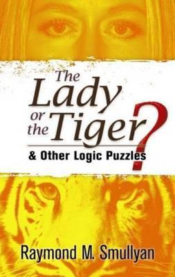 The Lady or the Tiger?