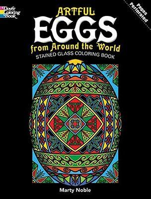 Artful Eggs from Around the World Stained Glass Coloring Book ...