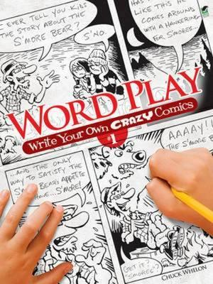 Word Play! Write Your Own Crazy Comics: No. 1