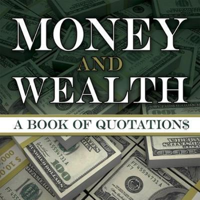 Money and Wealth