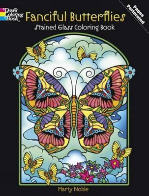 Fanciful Butterflies Stained Glass Coloring Book