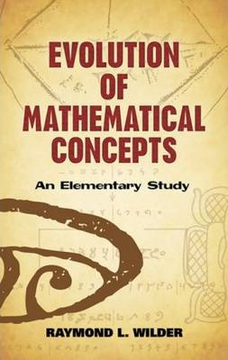 Evolution of Mathematical Concepts