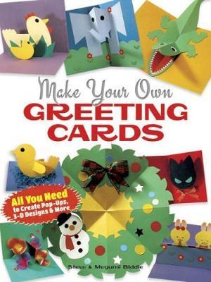 Make your own greeting cards steve biddle 9780486491615 m4hsunfo