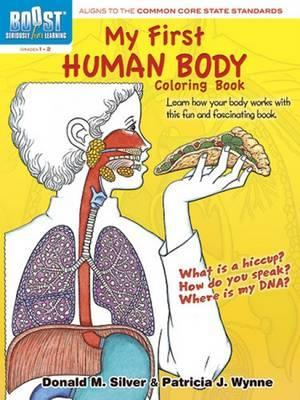 BOOST My First Human Body Coloring Book : Donald M. Silver ...
