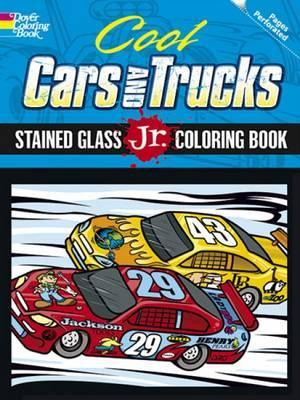 Cool Cars And Trucks Stained Glass Jr Coloring Book Donahue