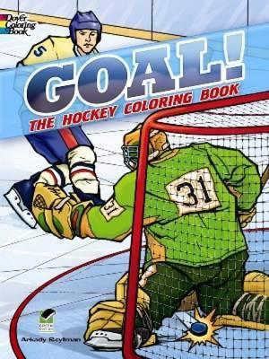 GOAL! The Hockey Coloring Book