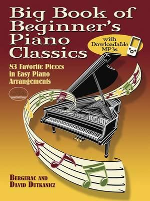 Big Book of Beginner's Piano Classics with Downloadable Mp3s