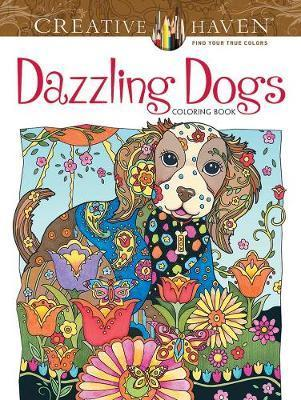Creative Haven Dazzling Dogs Coloring Book : Marjorie Sarnat ...