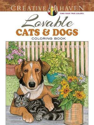 Creative Haven Lovable Cats and Dogs Coloring Book : Ruth Soffer ...