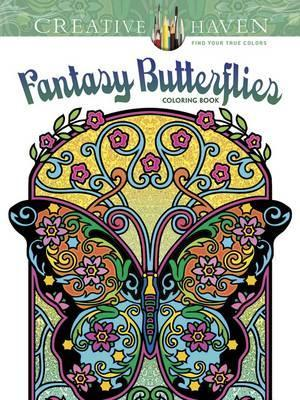 Creative Haven Fantasy Butterflies Coloring Book Marty