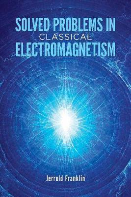 Classical electromagnetism franklin ebook download fandeluxe Image collections