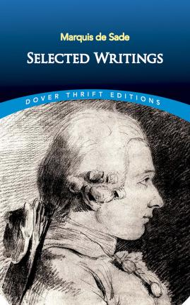 Marquis De Sade Selected Writings Marquis De Sade