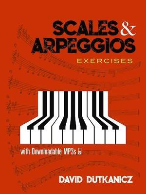 Scales and Arpeggios: Exercises : David Dutkanicz