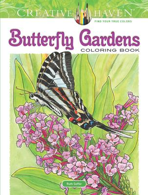 Creative Haven Butterfly Gardens Coloring Book