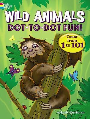 Wild Animals Dot-to-Dot Fun  Count from 1 to 101!