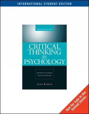critical thinking in psychology ruscio Levitin: foundations of cognitive psychology maltby & macaskill: personality, individual differences and intelligence nolen-hoeksema: atkinson and hilgard's introduction to psychology powell, symbaluck & honey: introduction to learning and behavior ruscio: critical thinking in psychology shaffer: developmental.