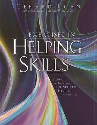 Exercises in Helping Skills: For the Skilled Helper