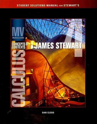 student solutions manual chapters 8 13 for stewart s multivariable rh bookdepository com james stewart multivariable calculus 7th edition solution manual pdf James Stewart Calculus Solution Manual
