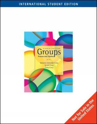 Groups : Process and Practice, International Edition